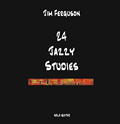 24 Jazzy Studies CD: original solo compositions.